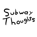 Subway Thoughts