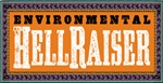 Environmental Hellraiser