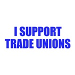 I support trade unions