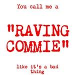 Raving Commie