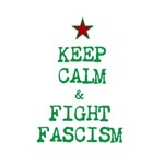 Keep Calm and Fight Fascism