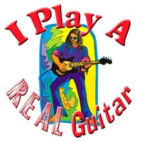 I Play A Real Guitar