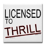 Licensed to Thrill