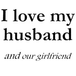 Husband/our girlfriend