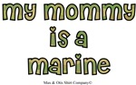 My mommy is a marine