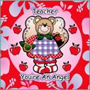 Teacher, You're an Angel