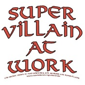 Supervillain at Work T-shirts & Gifts
