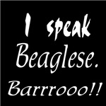 I Speak Beaglese Bay - Funny Beagle Bark