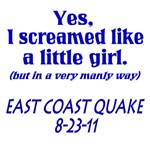 East Coast Earthquake Manly Scream