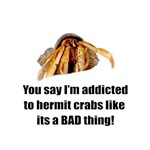 You Say I'm Addicted To Crabs Like It's A Bad Thin