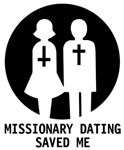 Missionary Dating Saved Me