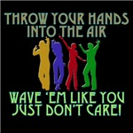 Throw Your Hands Into The Air