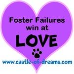 Foster Failures Win Love