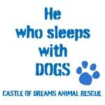 He sleeps with DOGS