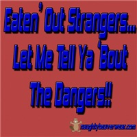 Eaten' Out Strangers. Let Me Tell Ya 'Bout The Dan