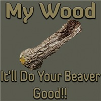 My Wood Do Your Beaver Good