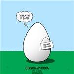 Eggoraphobia