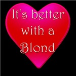 It's better with a blond