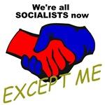Socialist? Not Me!