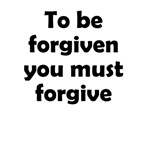You Must Forgive