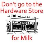 Hardware Store for Milk