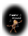 Fiddlin' around