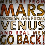 REAL MEN GO BACK!