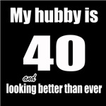 My hubby is 40