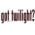 Got Twilight?