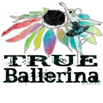 True Ballerina by DanceShirts.com