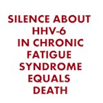 SILENCE ABOUT HHV-6 IN CHRONIC FATIGUE SYNDROME