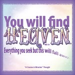 ACIM-You will find heaven
