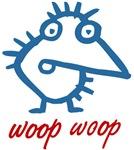 Woop Woop Birds
