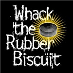 Whack the Rubber Biscuit