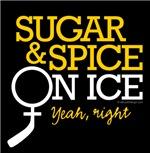 Sugar & Spice on Ice