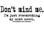 Don't Mind Me (Researching Novel)