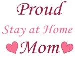 PROUD STAY AT HOME MOM