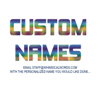 CUSTOM NAMES-FOR THAT PERSONAL TOUCH