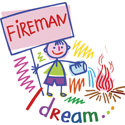 I Dream ... Fireman