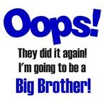Oops Big Brother
