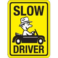 Slow Driver