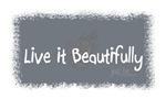 Live it Beautifully
