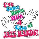 Jazz Hands!