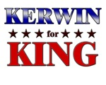 KERWIN for king