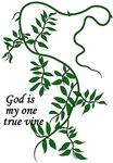 God is my one true vine