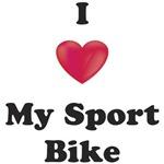 I Love My Sport Bike