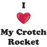 I love my Crotch Rocket