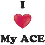 I love my ACE