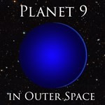 Planet 9 in Outer Space