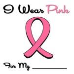 I Wear Pink Ribbon T-Shirts & Gifts